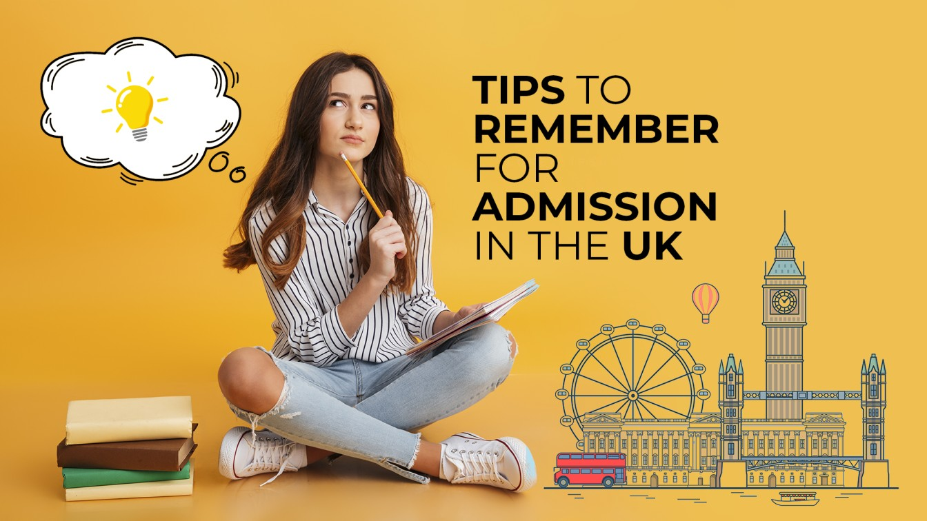 Tips to remember for admission in the UK