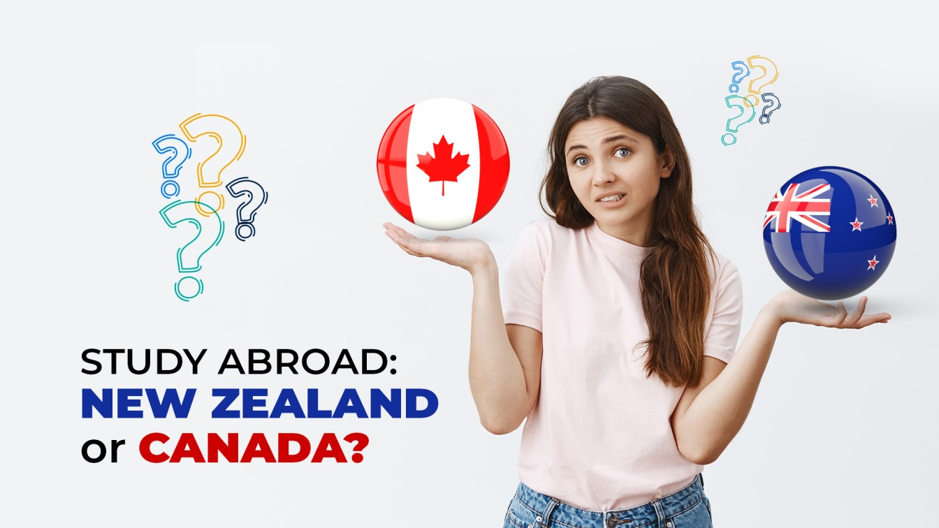 Which country to choose to study abroad: New Zealand or Canada?